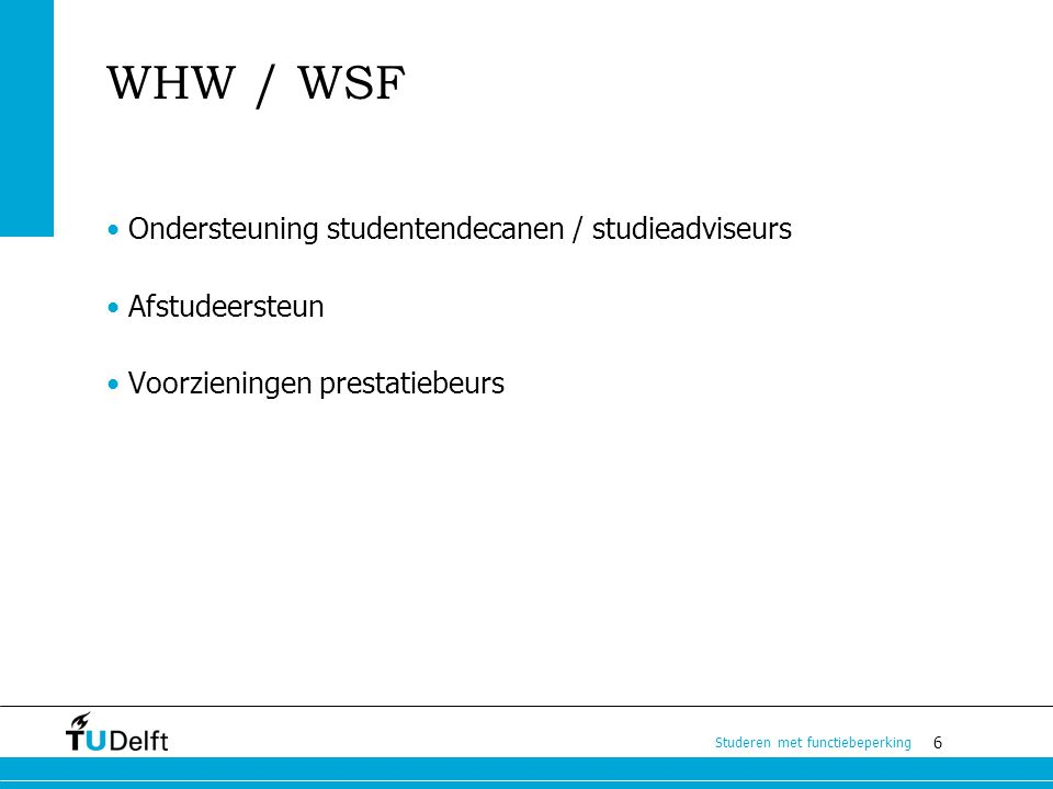 WHW / WSF • Ondersteuning studentendecanen / studieadviseurs