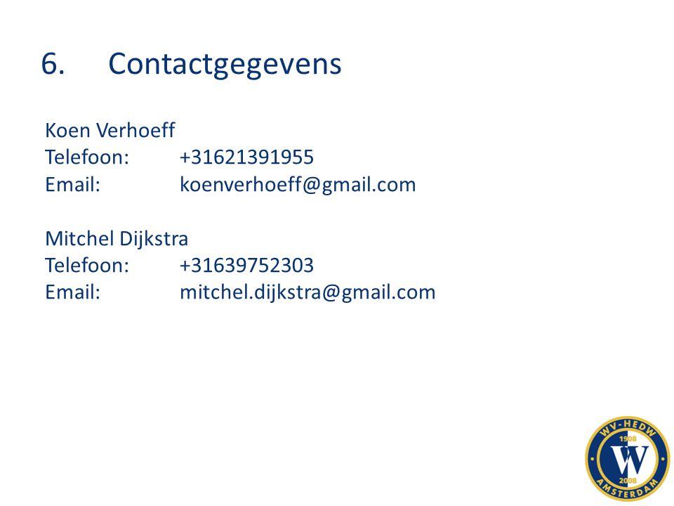 6. Contactgegevens Koen Verhoeff Telefoon: +31621391955