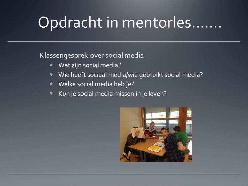 Opdracht in mentorles…….