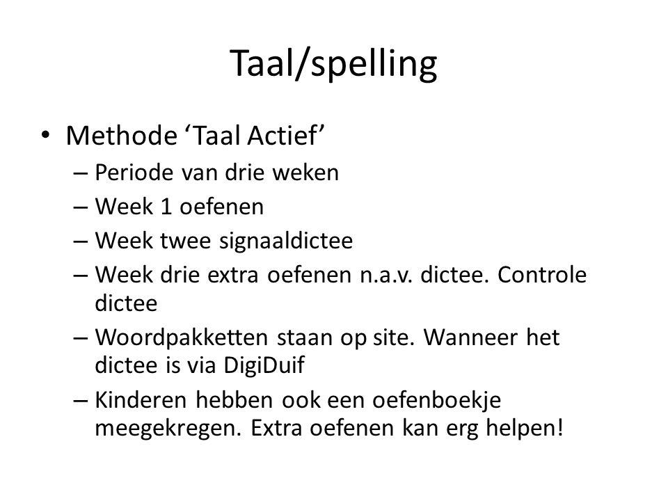 Taal/spelling Methode 'Taal Actief' Periode van drie weken