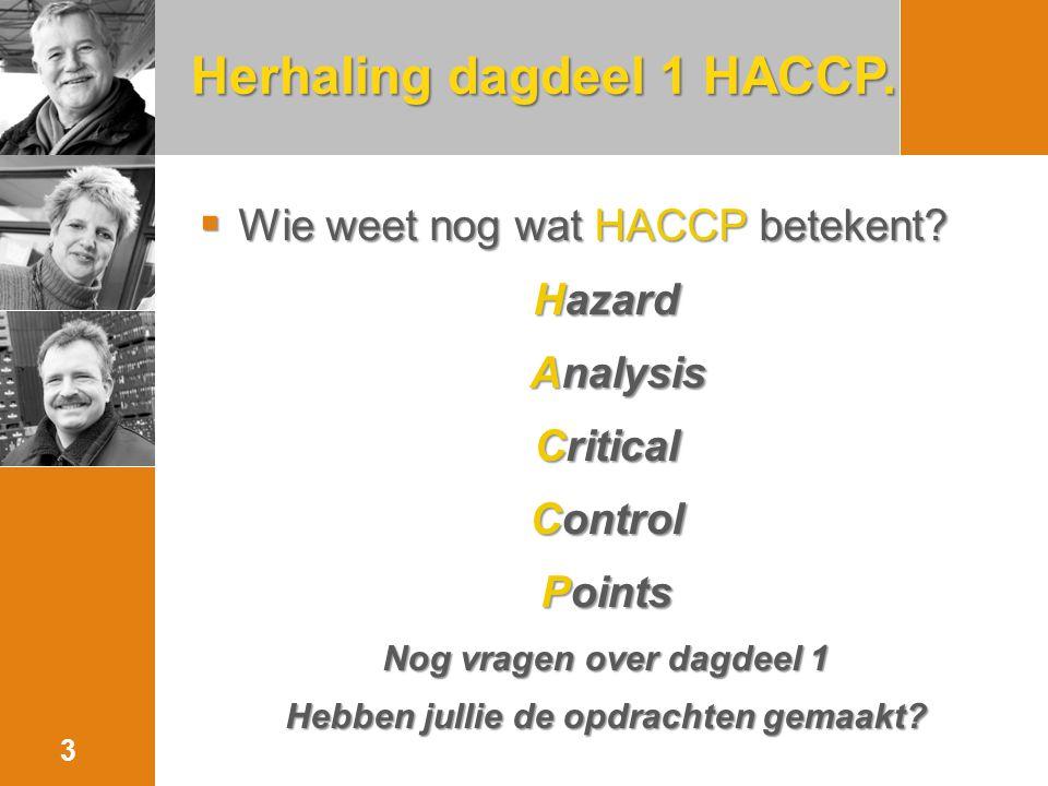 Herhaling dagdeel 1 HACCP.