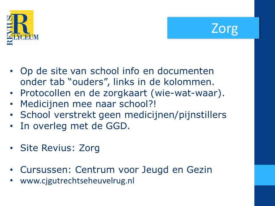 Zorg Op de site van school info en documenten onder tab ouders , links in de kolommen. Protocollen en de zorgkaart (wie-wat-waar).