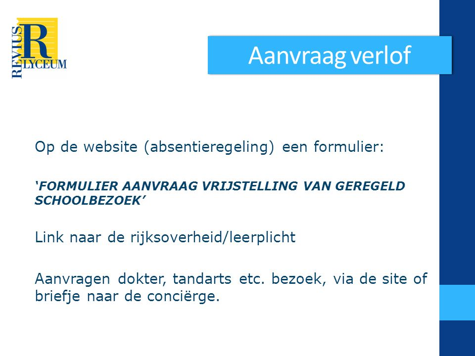 Aanvraag verlof Op de website (absentieregeling) een formulier: