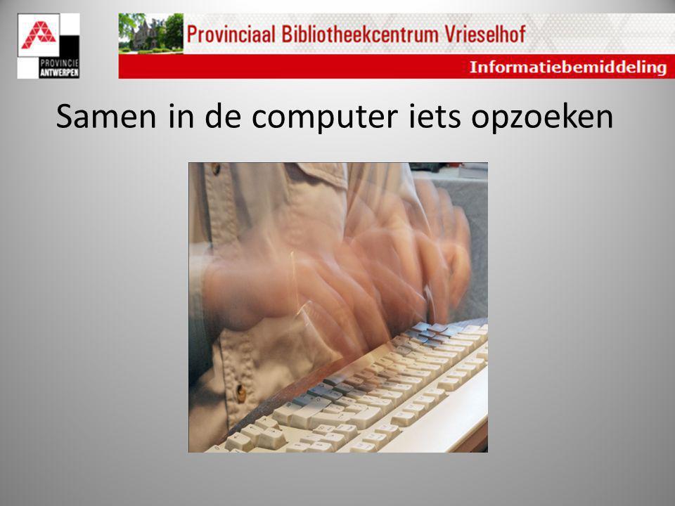 Samen in de computer iets opzoeken