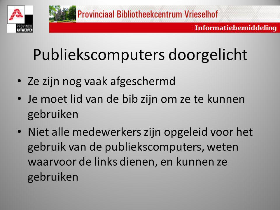 Publiekscomputers doorgelicht