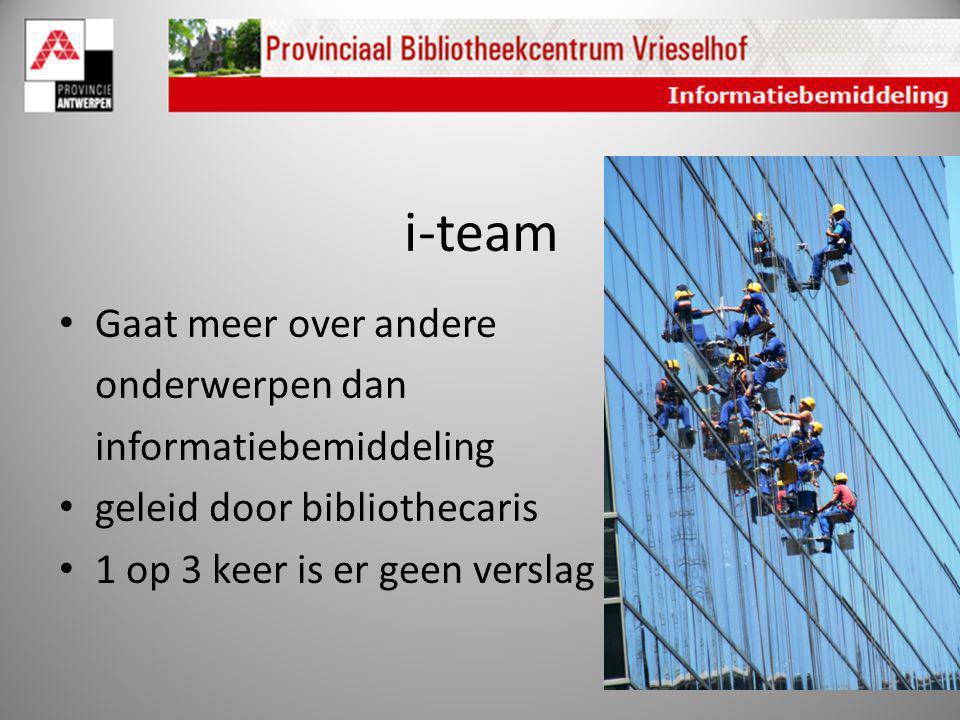 i-team Gaat meer over andere onderwerpen dan informatiebemiddeling
