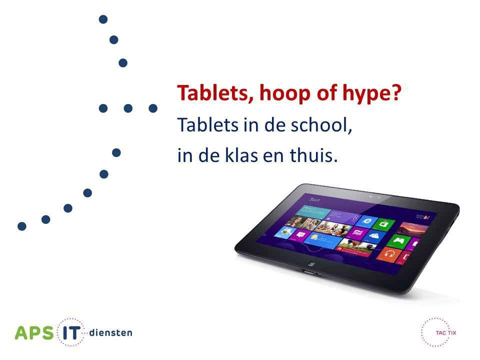 Tablets in de school, in de klas en thuis.