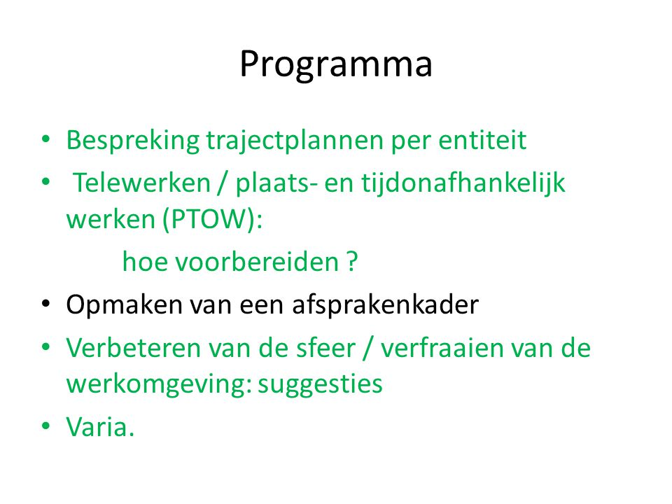 Programma Bespreking trajectplannen per entiteit