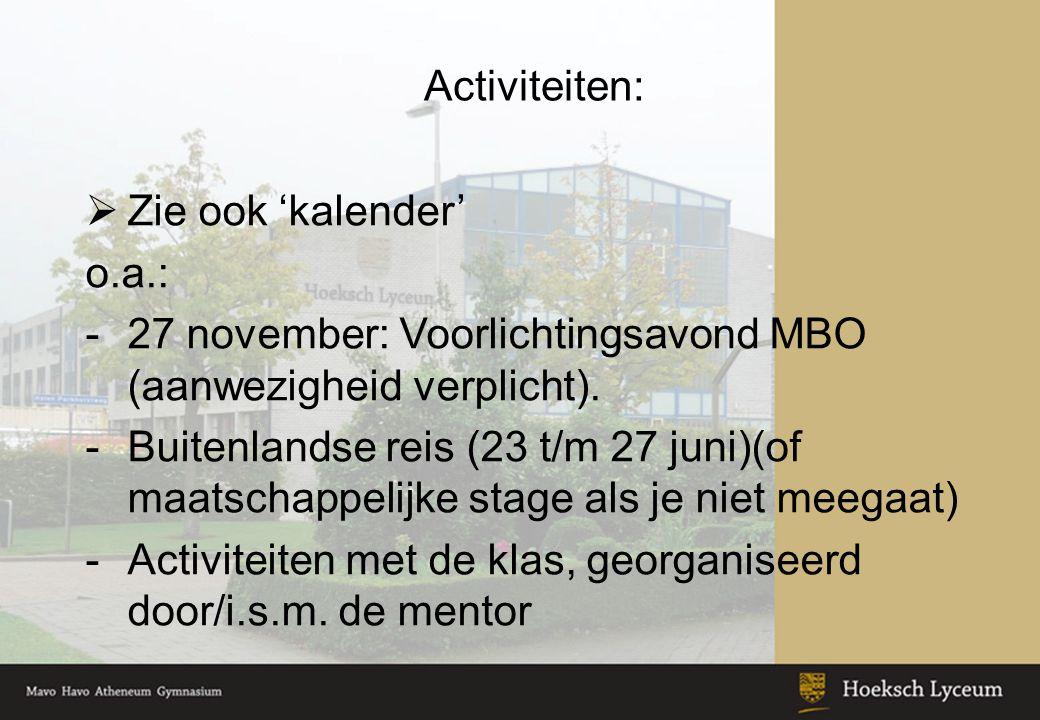 27 november: Voorlichtingsavond MBO (aanwezigheid verplicht).