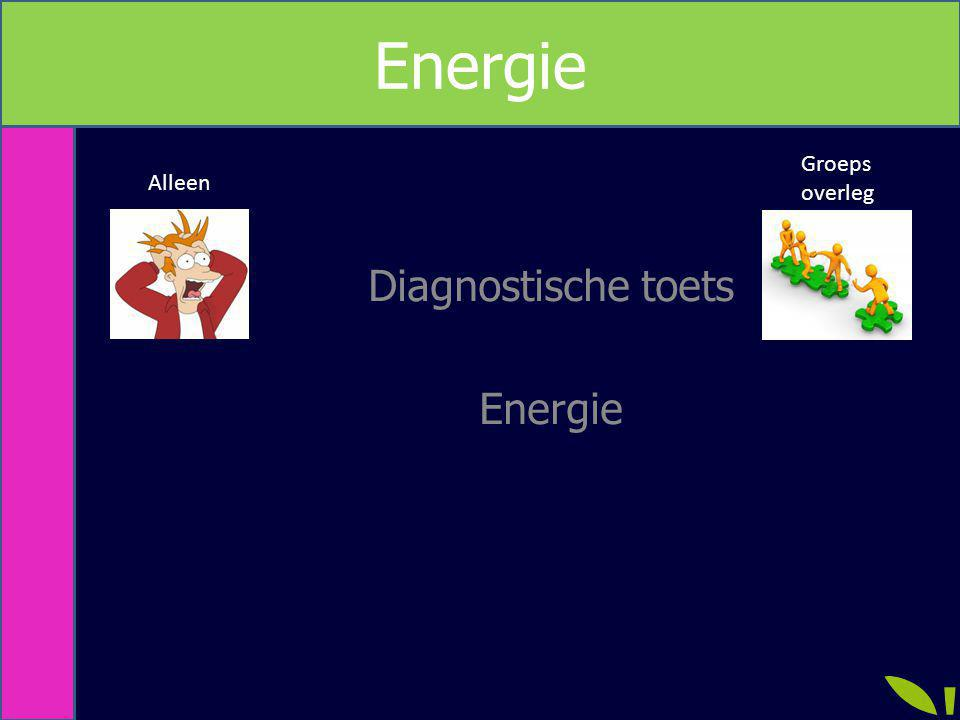 Diagnostische toets Energie