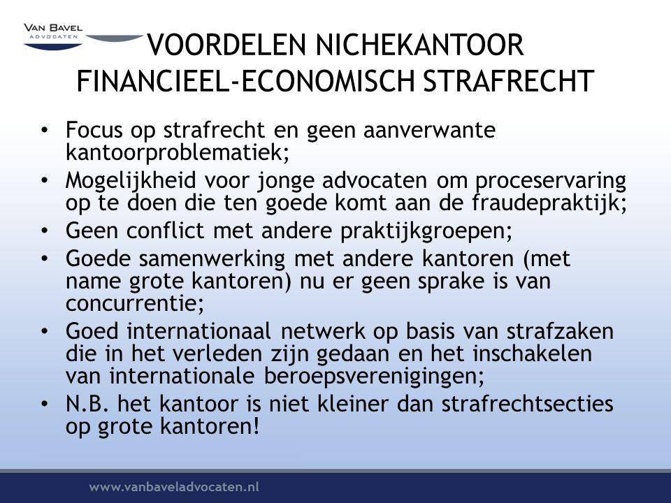 VOORDELEN NICHEKANTOOR FINANCIEEL-ECONOMISCH STRAFRECHT
