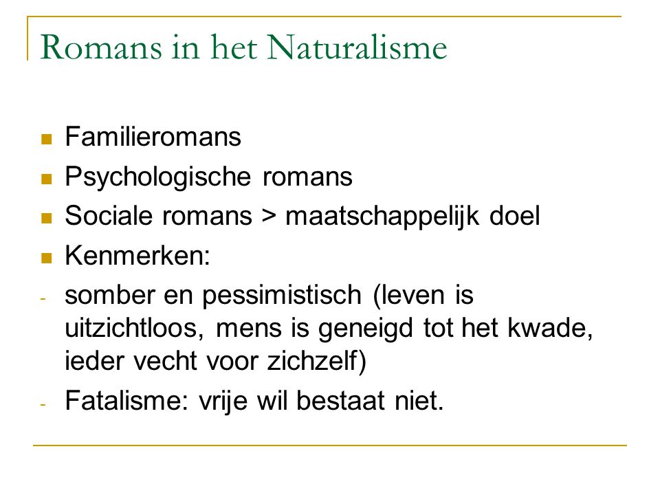 Romans in het Naturalisme