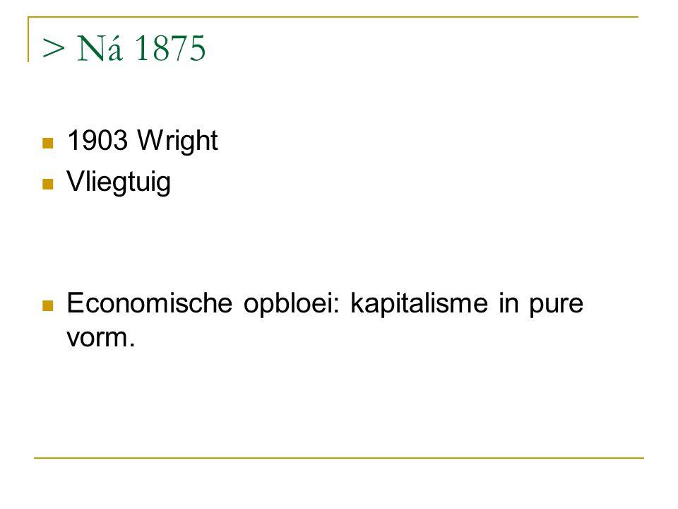 > Ná 1875 1903 Wright Vliegtuig