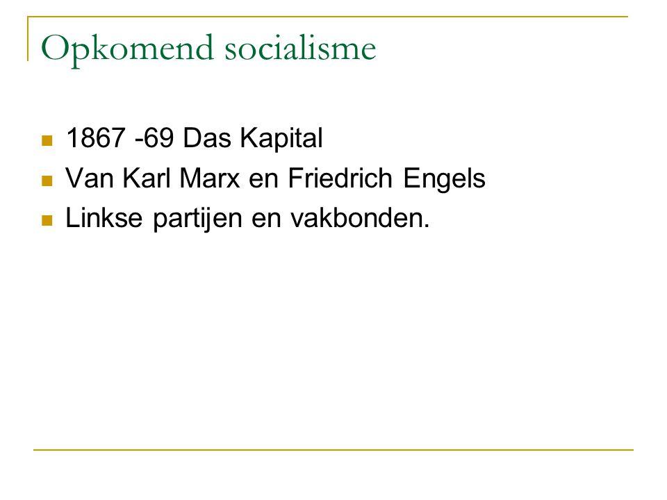 Opkomend socialisme 1867 -69 Das Kapital