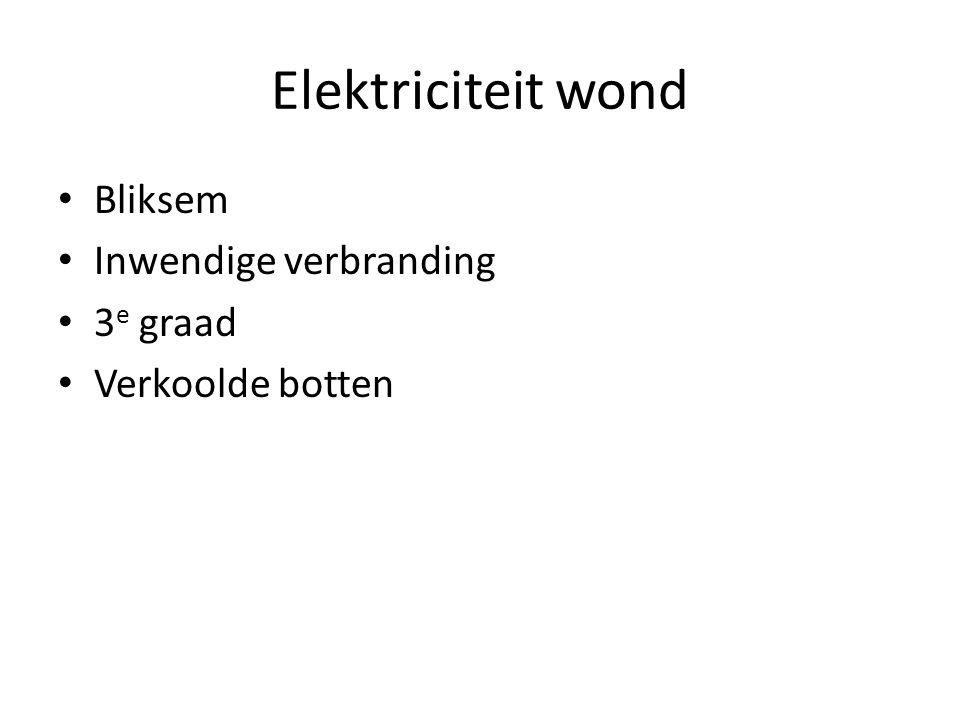 Elektriciteit wond Bliksem Inwendige verbranding 3e graad