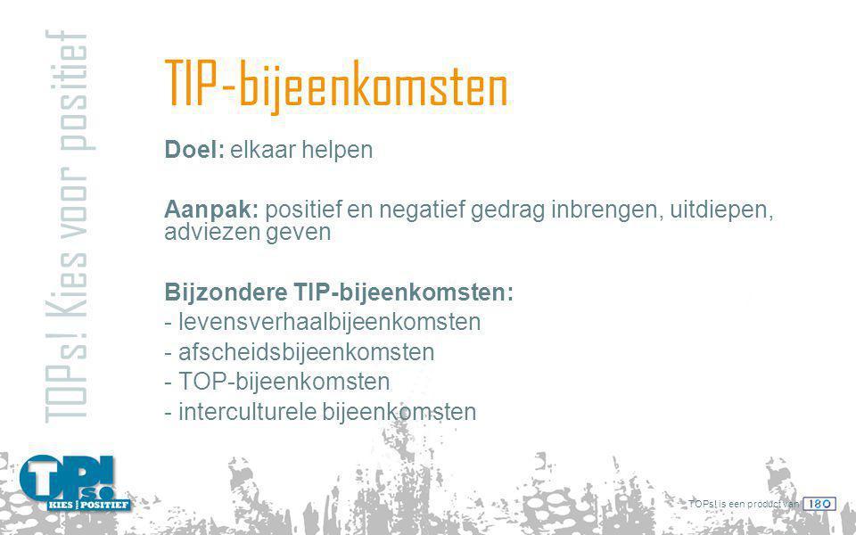 TIP-bijeenkomsten TOPs! Kies voor positief