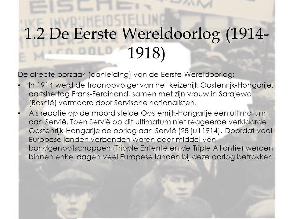 1.2 De Eerste Wereldoorlog (1914-1918)
