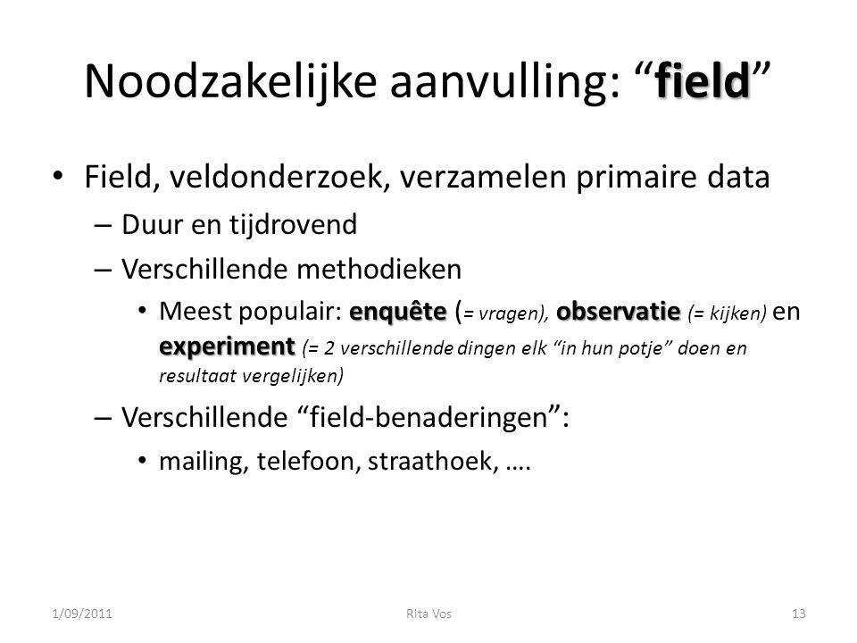 Noodzakelijke aanvulling: field