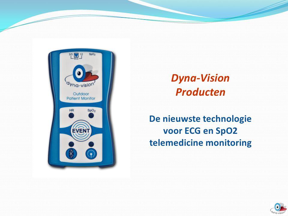 Dyna-Vision Producten De nieuwste technologie voor ECG en SpO2 telemedicine monitoring