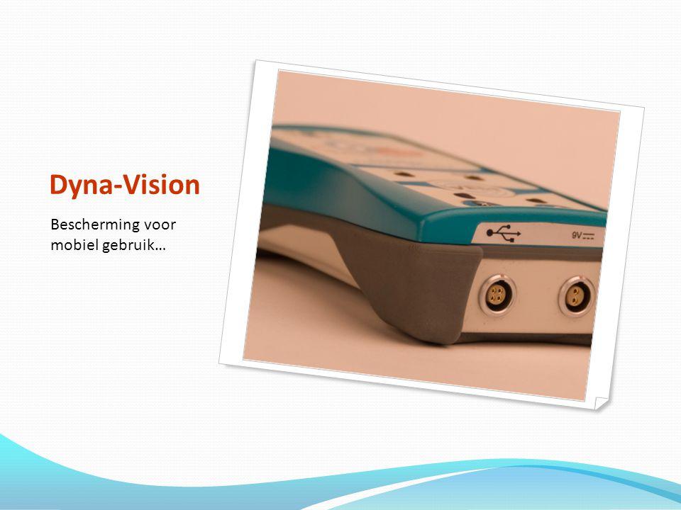 Dyna-Vision Bescherming voor mobiel gebruik…