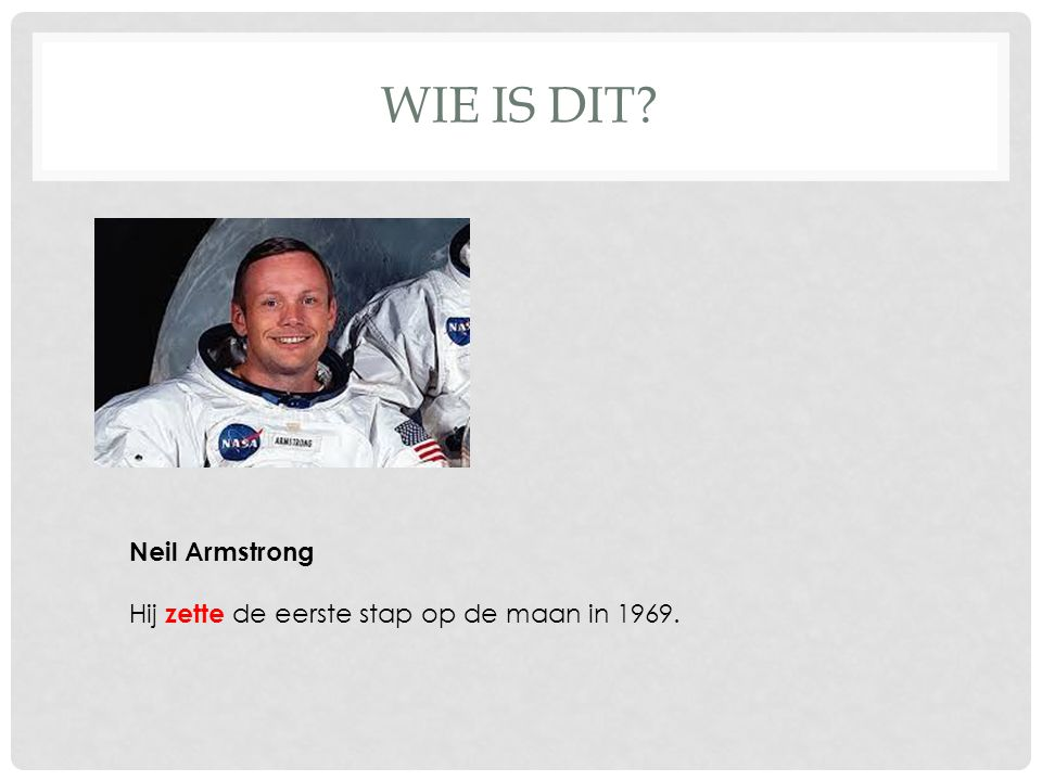 WIE IS DIT Neil Armstrong