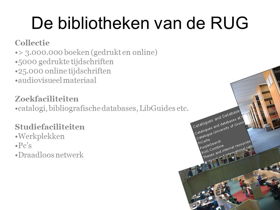 De bibliotheken van de RUG