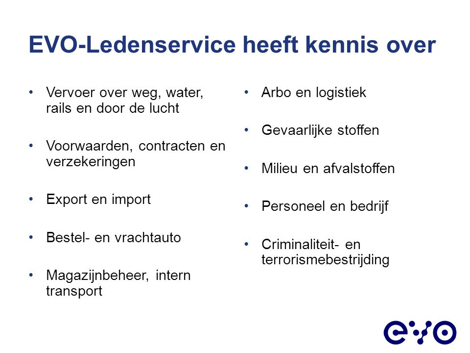 EVO-Ledenservice heeft kennis over