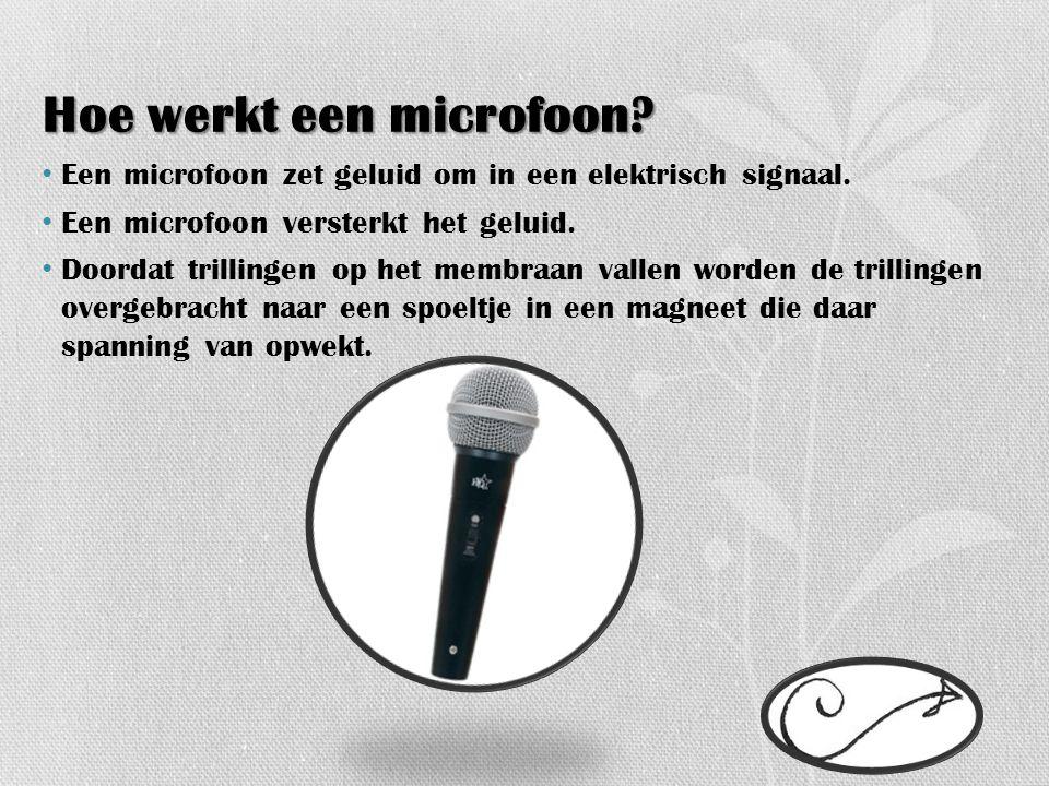 Hoe werkt een microfoon