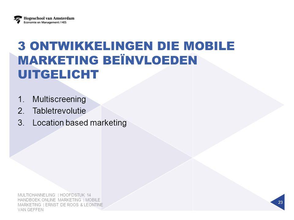 3 Ontwikkelingen die mobile marketing beïnvloeden uitgelicht