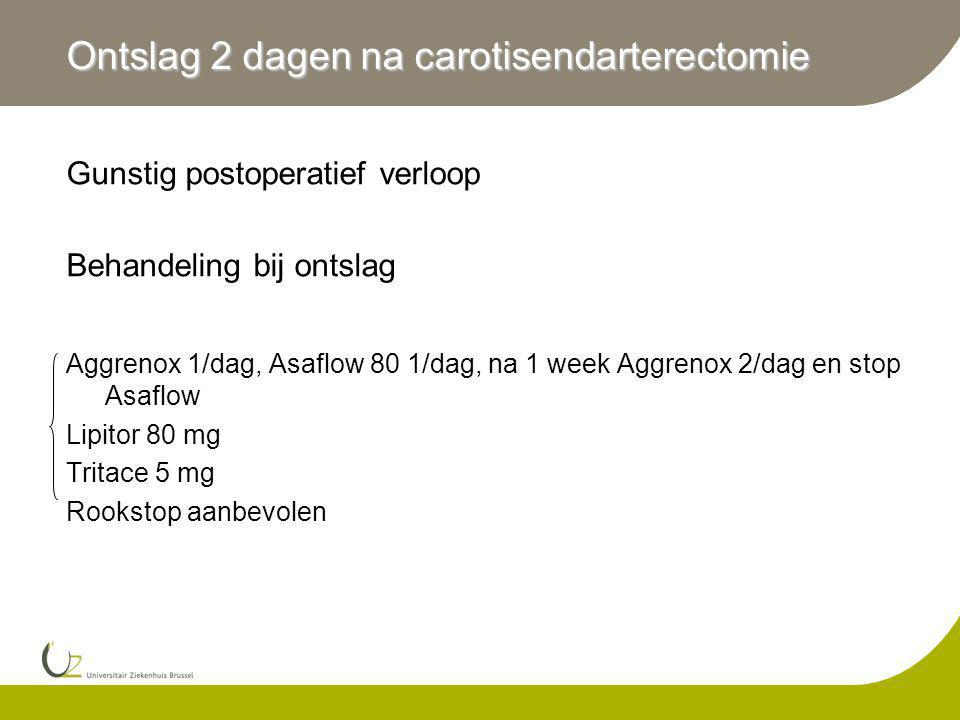 Ontslag 2 dagen na carotisendarterectomie