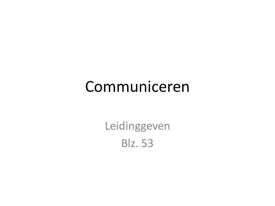 Communiceren Leidinggeven Blz. 53