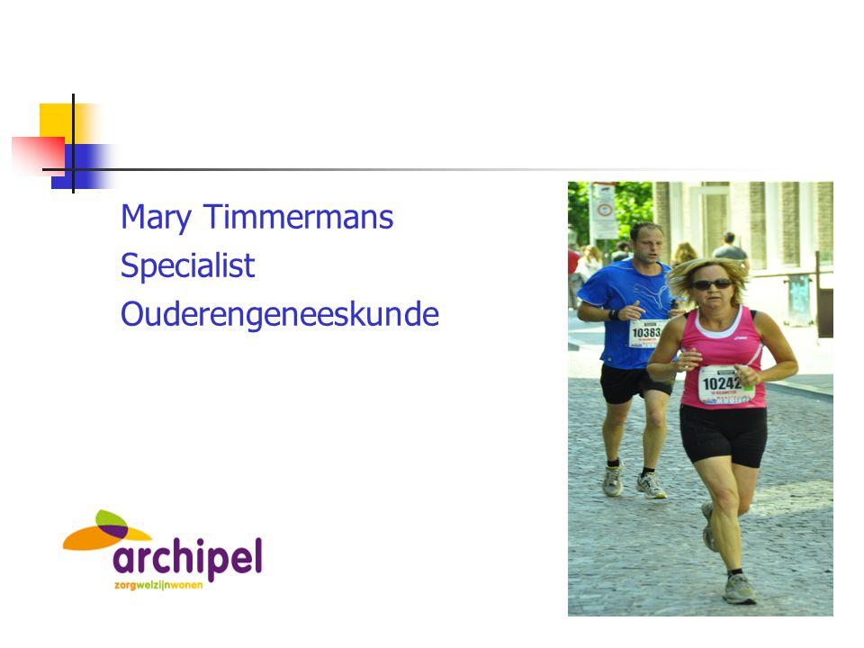 Mary Timmermans Specialist Ouderengeneeskunde