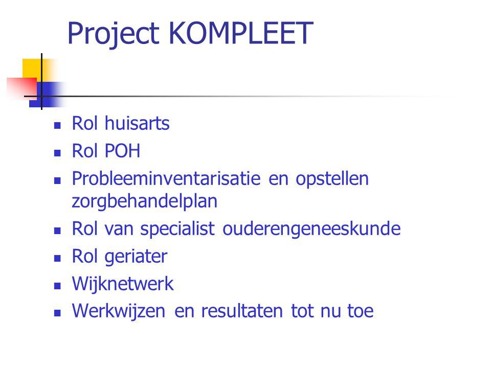 Project KOMPLEET Rol huisarts Rol POH