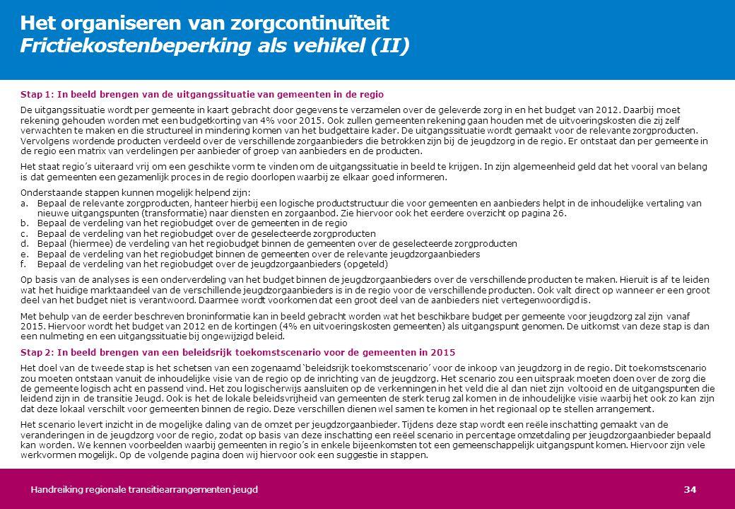 Het organiseren van zorgcontinuïteit Frictiekostenbeperking als vehikel (II)