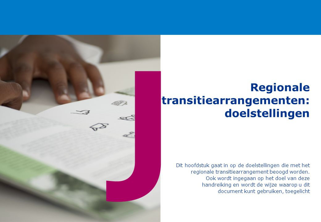 Regionale transitiearrangementen: doelstellingen