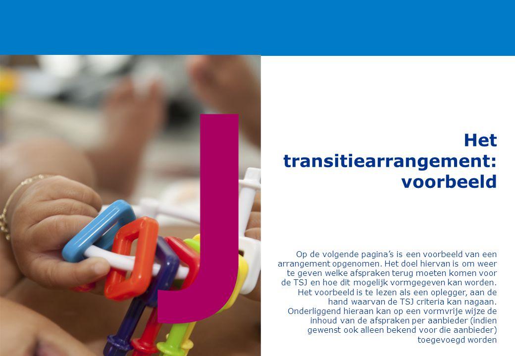 Het transitiearrangement: voorbeeld