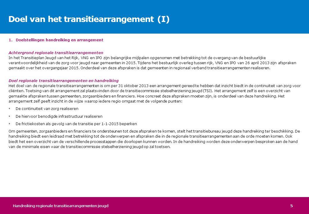 Doel van het transitiearrangement (I)