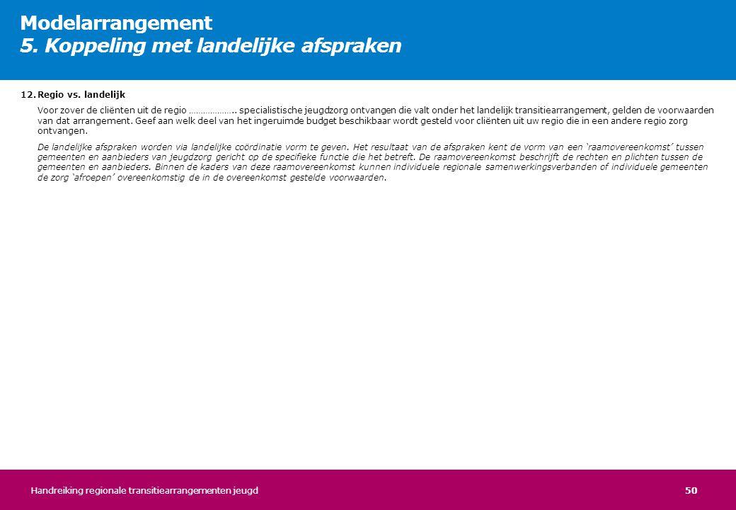 Modelarrangement 5. Koppeling met landelijke afspraken