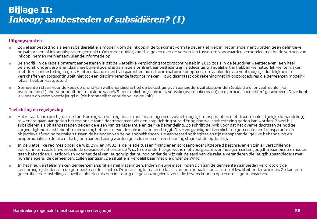 Bijlage II: Inkoop; aanbesteden of subsidiëren (I)