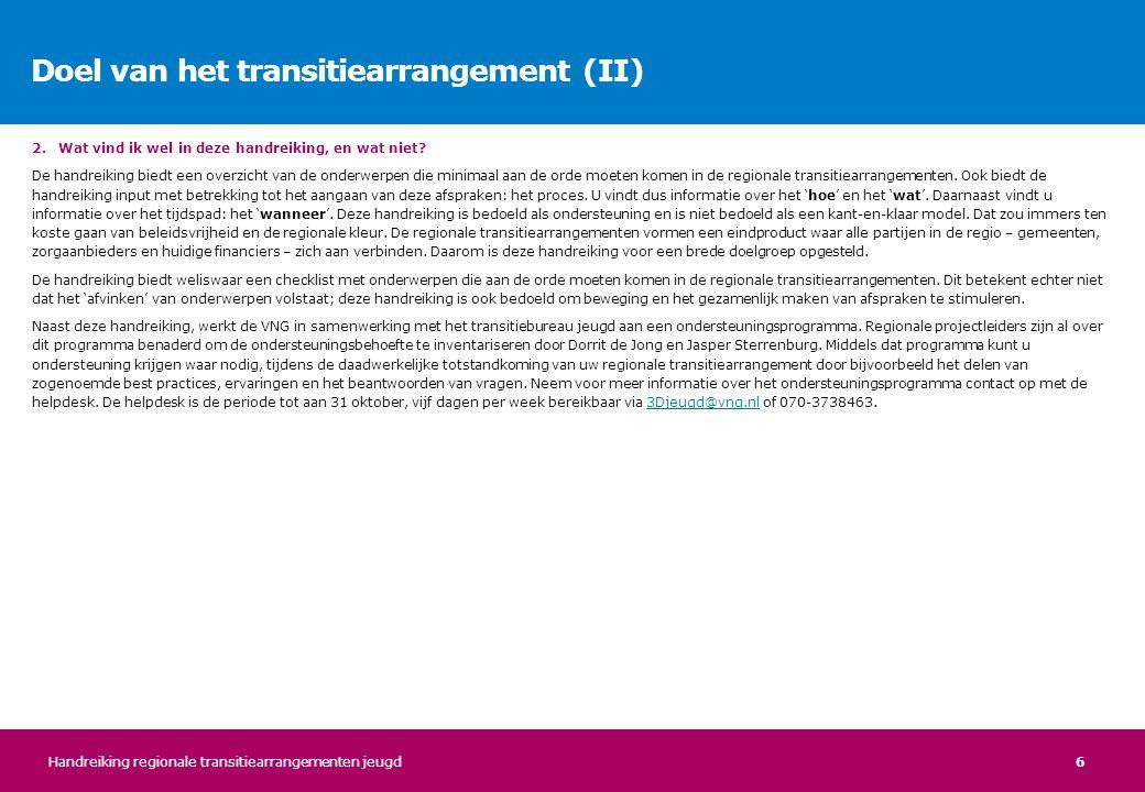 Doel van het transitiearrangement (II)