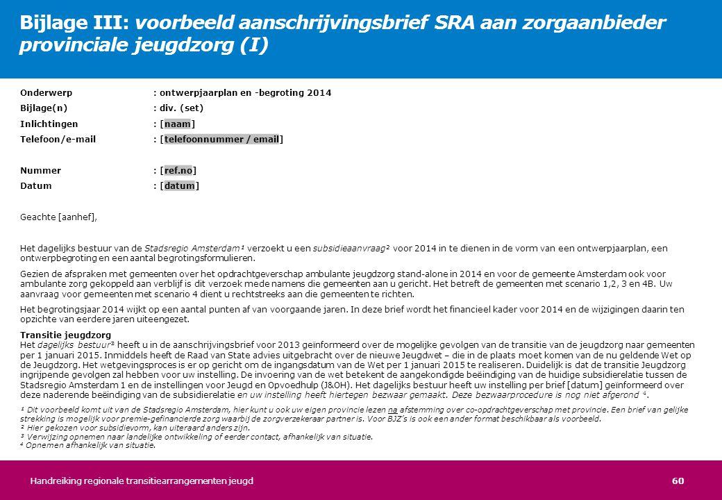 Bijlage III: voorbeeld aanschrijvingsbrief SRA aan zorgaanbieder provinciale jeugdzorg (I)