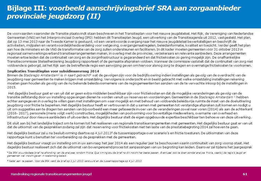 Bijlage III: voorbeeld aanschrijvingsbrief SRA aan zorgaanbieder provinciale jeugdzorg (II)