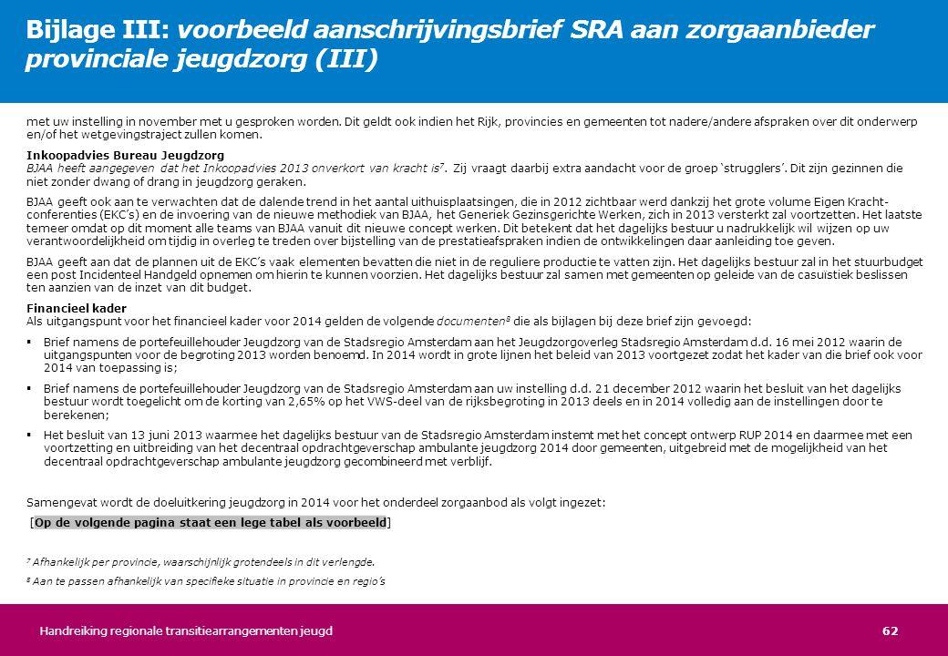 Bijlage III: voorbeeld aanschrijvingsbrief SRA aan zorgaanbieder provinciale jeugdzorg (III)