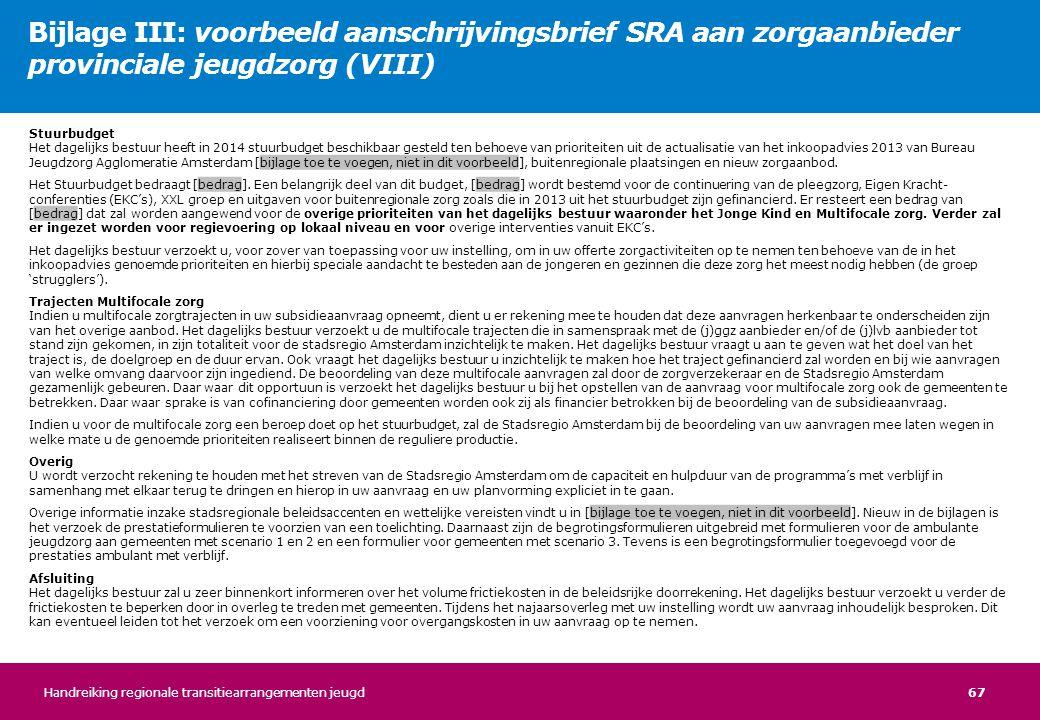 Bijlage III: voorbeeld aanschrijvingsbrief SRA aan zorgaanbieder provinciale jeugdzorg (VIII)