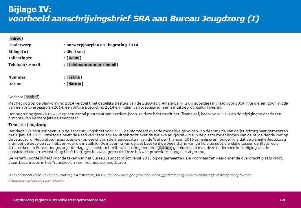 Bijlage IV: voorbeeld aanschrijvingsbrief SRA aan Bureau Jeugdzorg (I)
