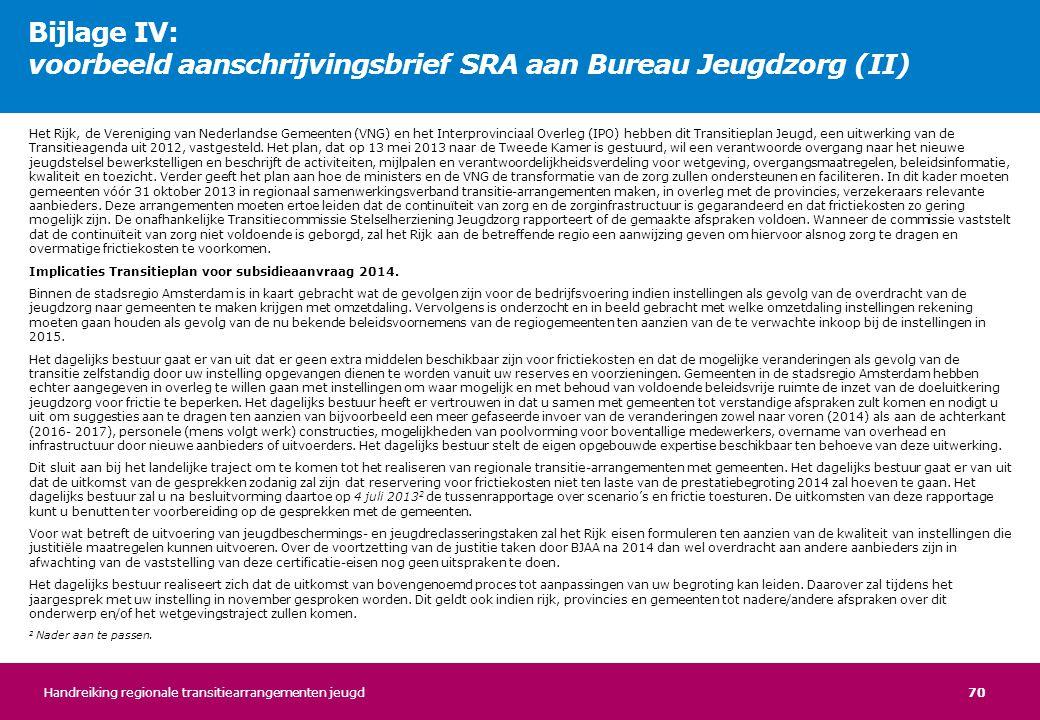 Bijlage IV: voorbeeld aanschrijvingsbrief SRA aan Bureau Jeugdzorg (II)