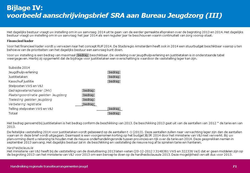 Bijlage IV: voorbeeld aanschrijvingsbrief SRA aan Bureau Jeugdzorg (III)