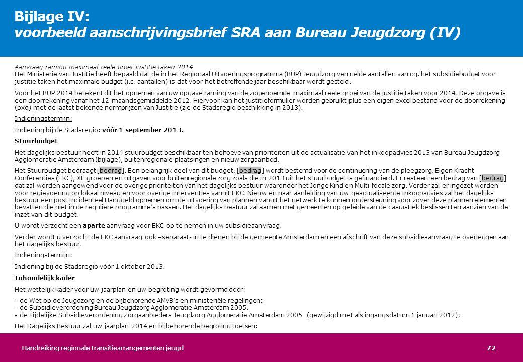 Bijlage IV: voorbeeld aanschrijvingsbrief SRA aan Bureau Jeugdzorg (IV)
