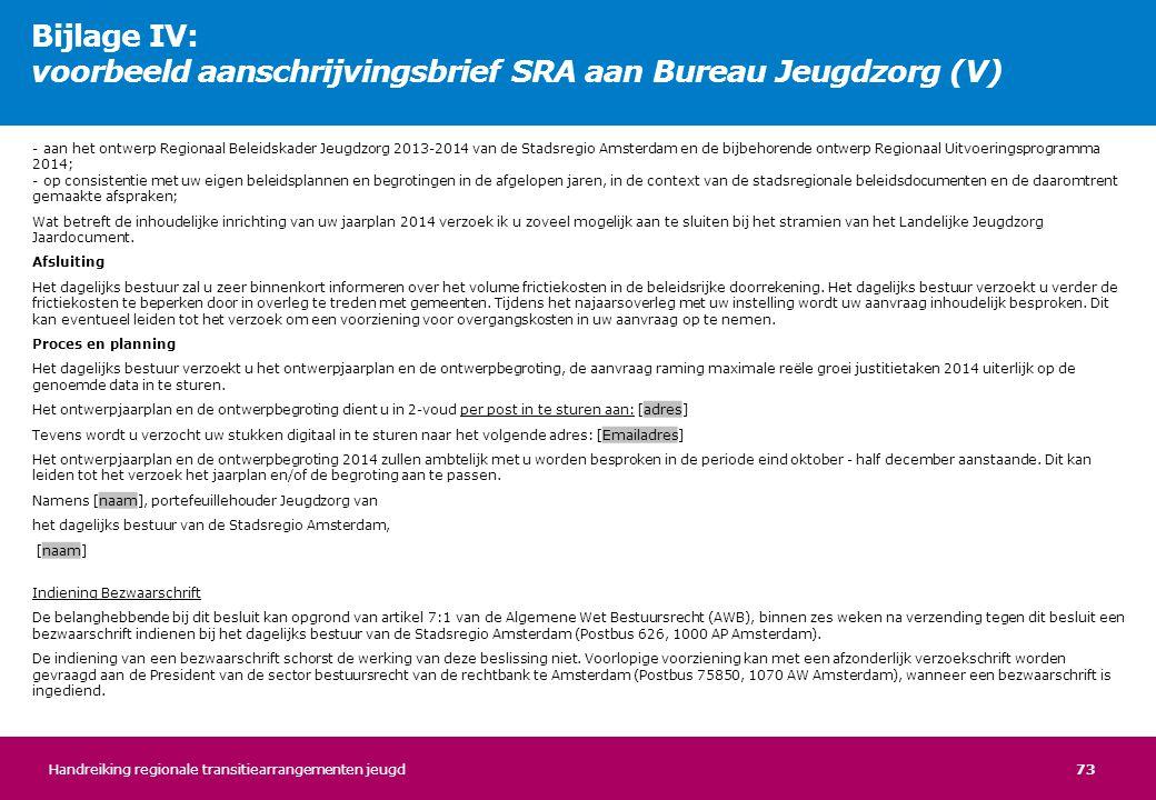 Bijlage IV: voorbeeld aanschrijvingsbrief SRA aan Bureau Jeugdzorg (V)