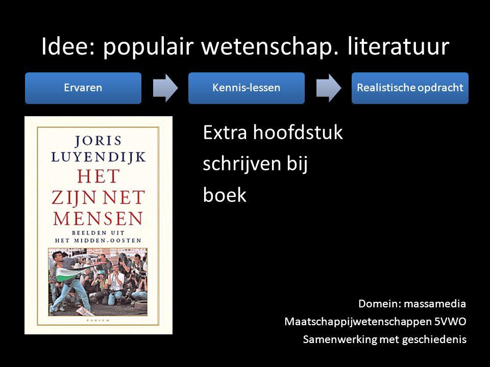 Idee: populair wetenschap. literatuur